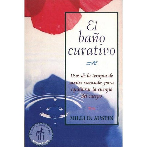 El Ba�o Curativo - (Inner Traditions) by  Milli D Austin (Paperback) - image 1 of 1