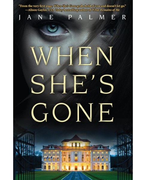 When She's Gone (Hardcover) (Jane Palmer) - image 1 of 1