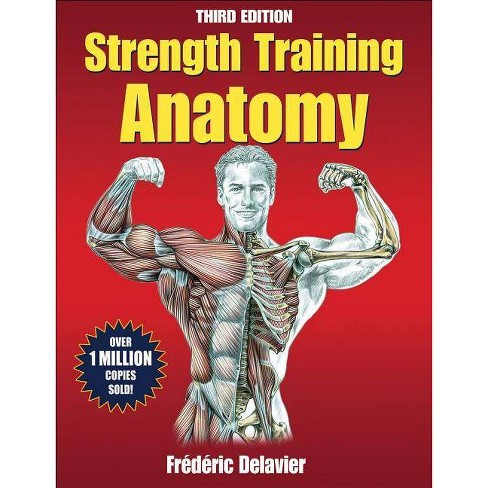 Strength Training Anatomy - 3 Edition by  Frederic Delavier (Paperback) - image 1 of 1