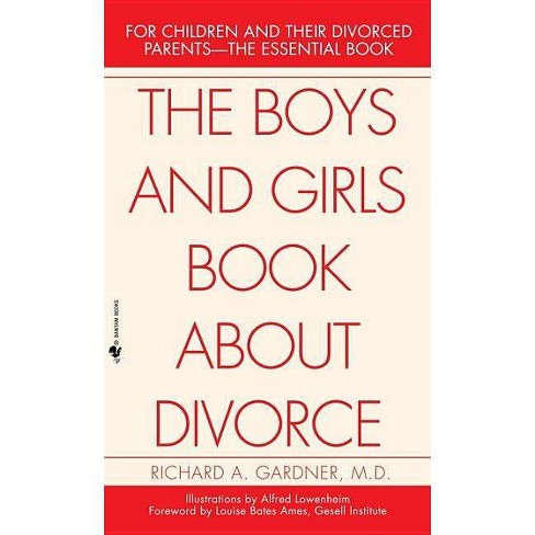 The Boys and Girls Book about Divorce - by  Richard Gardner (Paperback) - image 1 of 1