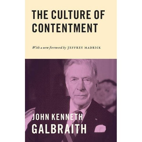 The Culture of Contentment - by  John Kenneth Galbraith (Paperback) - image 1 of 1