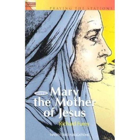 Praying the Stations with Mary Mother of Jesus - (Popular Lenten Booklets) by  Richard Furey (Paperback) - image 1 of 1
