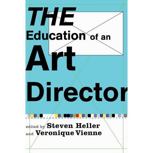 The Education of an Art Director - (Paperback) - image 1 of 1