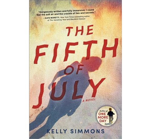 Fifth of July -  Reprint by Kelly Simmons (Paperback) - image 1 of 1