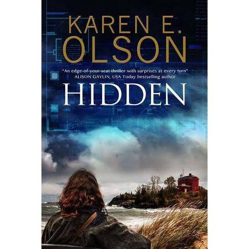 Hidden - (Black Hat Thriller) by  Karen E Olson (Hardcover) - image 1 of 1