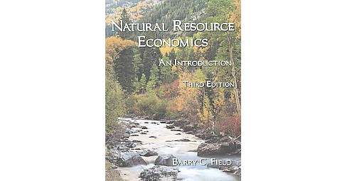 Natural Resource Economics : An Introduction (Paperback) (Barry C. Field) - image 1 of 1
