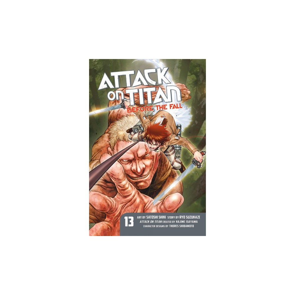 Attack on Titan Before the Fall 13 - by Ryo Suzukaze (Paperback)