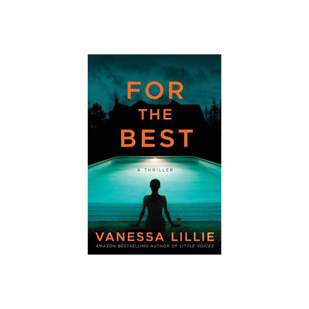 For The Best By Vanessa Lillie Paperback