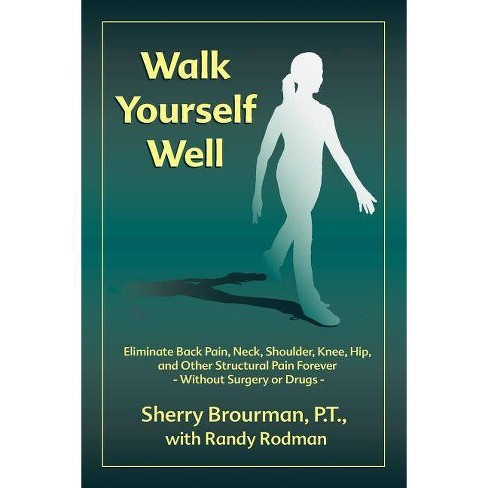 Walk Yourself Well - by  Sherry Brourman (Paperback) - image 1 of 1