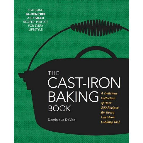 The Cast Iron Baking Book - by  Dominique De Vito (Hardcover) - image 1 of 1
