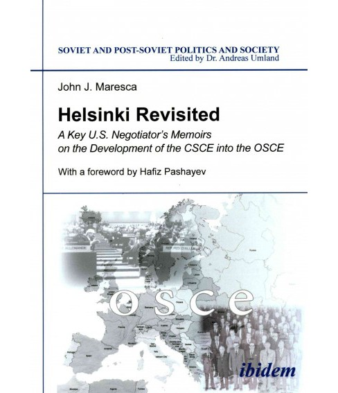 Helsinki Revisited : A Key U.S. Negotiator's Memoirs on the Development of the CSCE into the OSCE - image 1 of 1