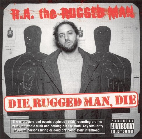 R.A. the rugged man - Die rugged man die [Explicit Lyrics] (CD) - image 1 of 1
