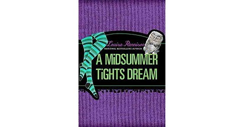 Midsummer Tights Dream (Hardcover) (Louise Rennison) - image 1 of 1