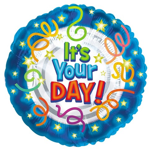It's Your Day Mylar Balloon - image 1 of 1
