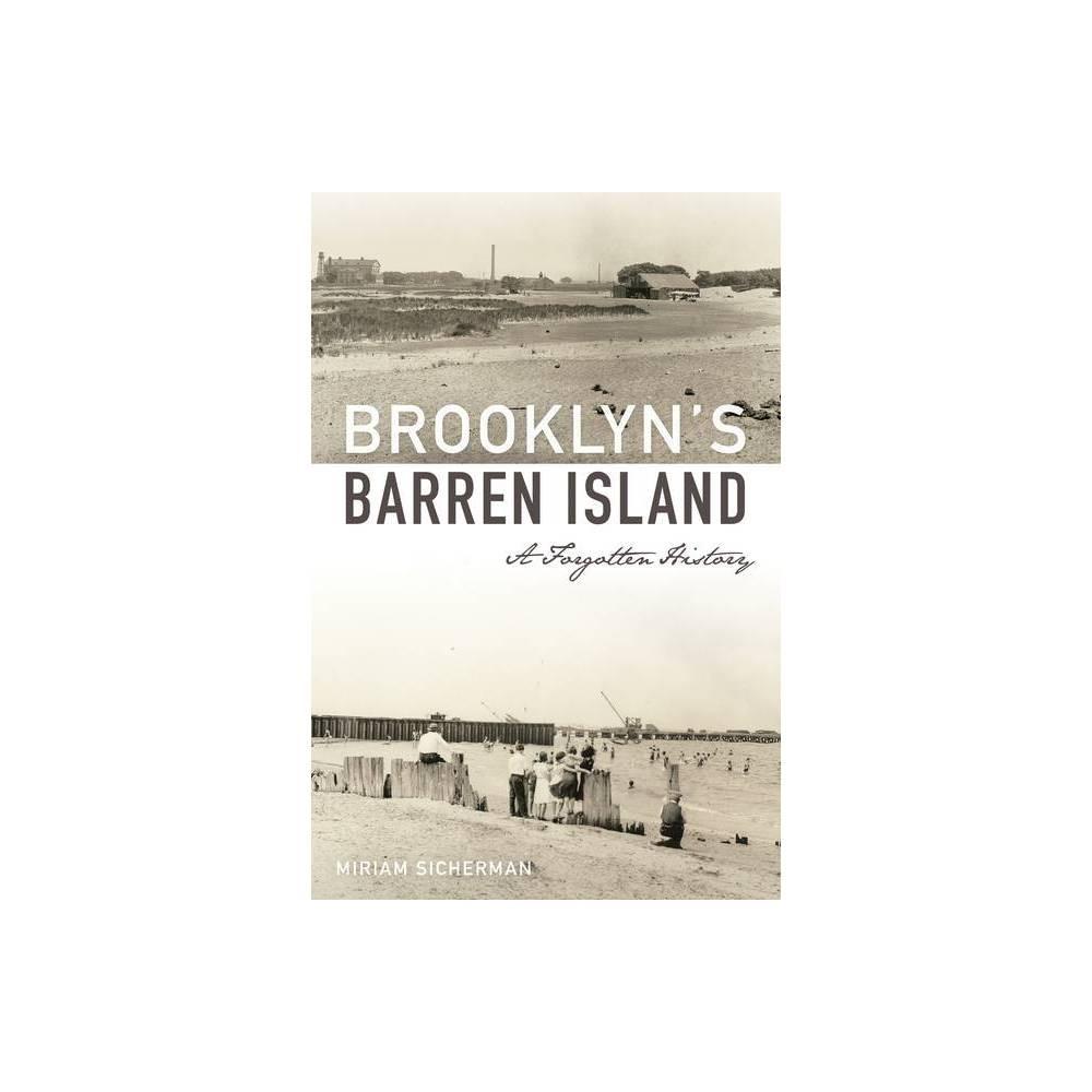Brooklyn S Barren Island By Miriam Sicherman Paperback