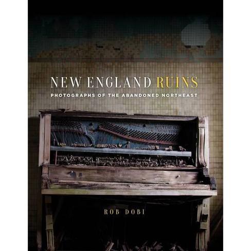 New England Ruins - by  Rob Dobi (Hardcover) - image 1 of 1