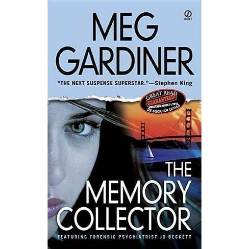 The Memory Collector - (Jo Beckett Novels) by  Meg Gardiner (Paperback) - image 1 of 1