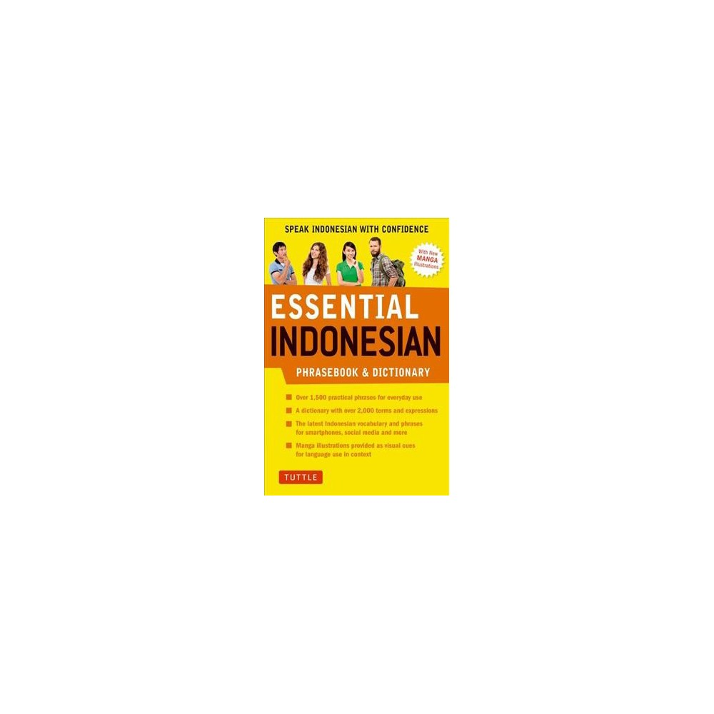 Essential Indonesian Phrasebook & Dictionary : Speak Indonesian With Confidence - Exp Rev (Paperback)