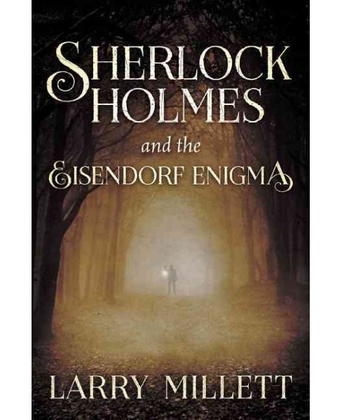 Sherlock Holmes and the Eisendorf Enigma (Hardcover) (Larry Millett) - image 1 of 1