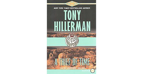 Thief of Time (Larger Print) (Paperback) (Tony Hillerman) - image 1 of 1