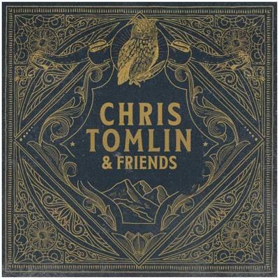 Chris Tomlin - Chris Tomlin & Friends (LP) (Vinyl)