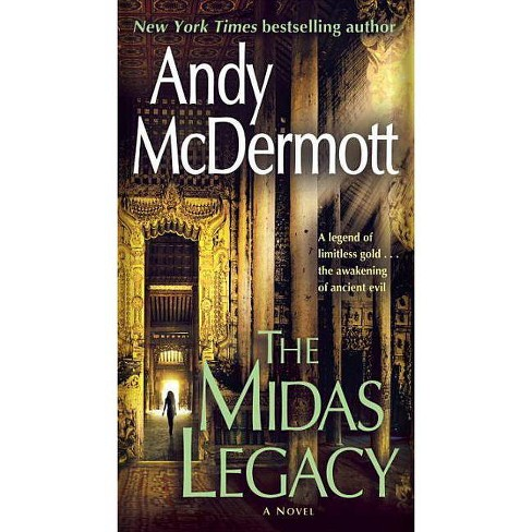 The Midas Legacy - (Nina Wilde and Eddie Chase) by  Andy McDermott (Paperback) - image 1 of 1