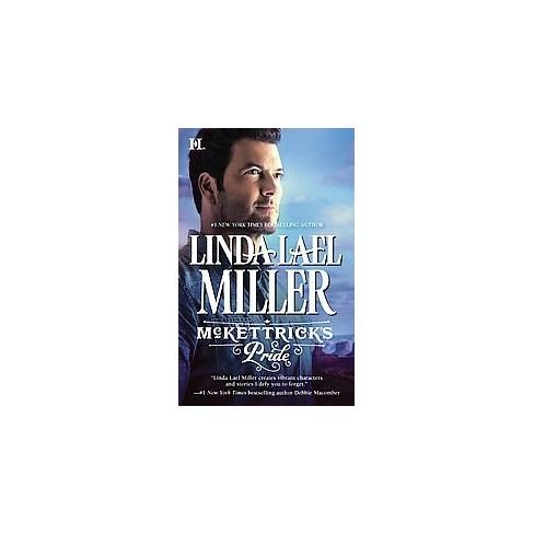 Mckettricks Pride Hqn Paperback By Linda Lael Miller Target