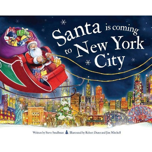 Santa Is Coming to New York City - (Santa Is Coming...) 2 Edition by  Steve Smallman (Hardcover) - image 1 of 1