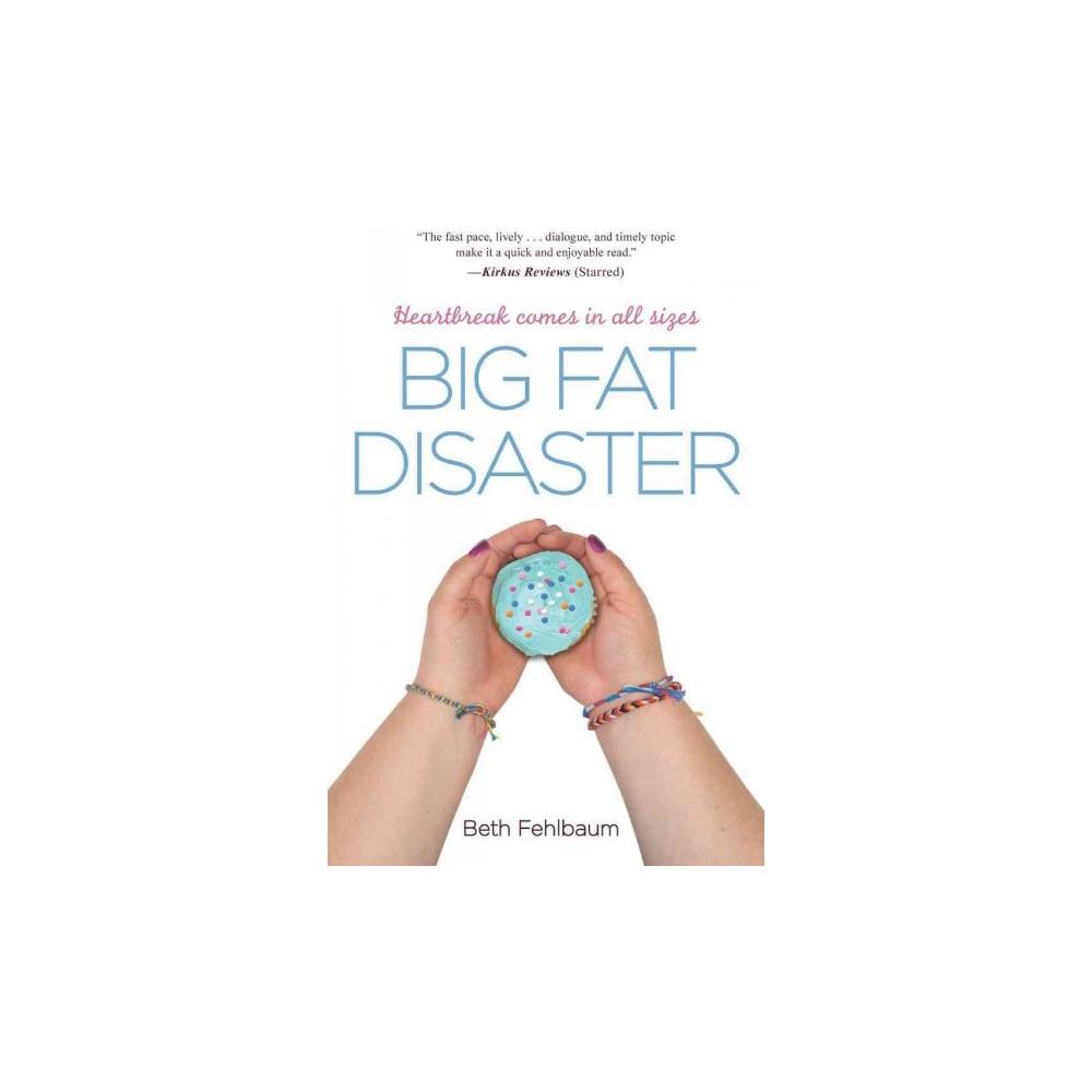 Big Fat Disaster (Paperback)