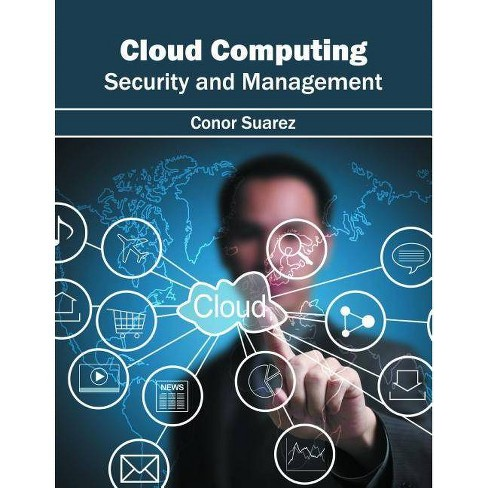Cloud Computing: Security and Management - (Hardcover) - image 1 of 1