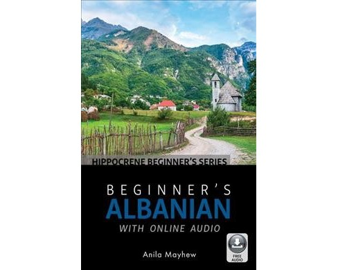 Beginner's Albanian : With Online Audio -  (Beginner's) by Anila Mayhew (Paperback) - image 1 of 1