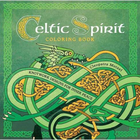 Celtic Spirit Coloring Book - (Serene Coloring) by  Cleopatra Motzel (Paperback) - image 1 of 1