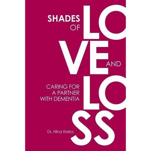 Shades of Love and Loss - by  Nina B Krebs (Paperback) - image 1 of 1