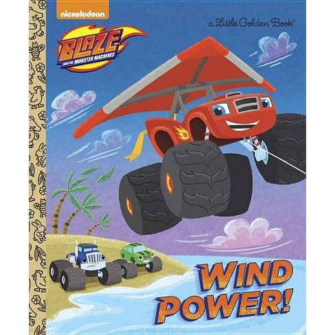 Wind Power! (Blaze and the Monster Machines) - (Little Golden Book) (Hardcover) - image 1 of 1