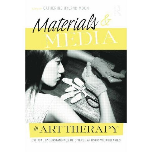 Materials & Media in Art Therapy - (Paperback) - image 1 of 1