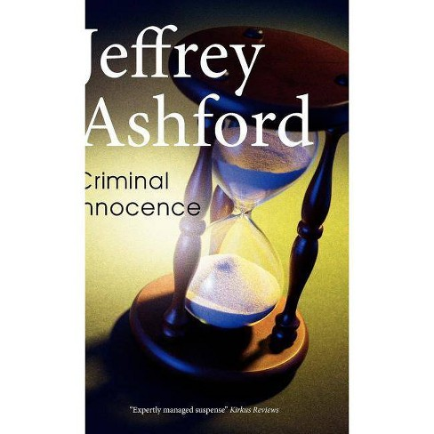 Criminal Innocence - by  Jeffrey Ashford (Hardcover) - image 1 of 1