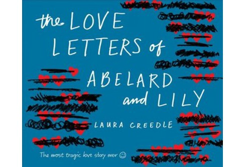 Love Letters of Abelard and Lily -  by Laura Creedle (MP3-CD) - image 1 of 1