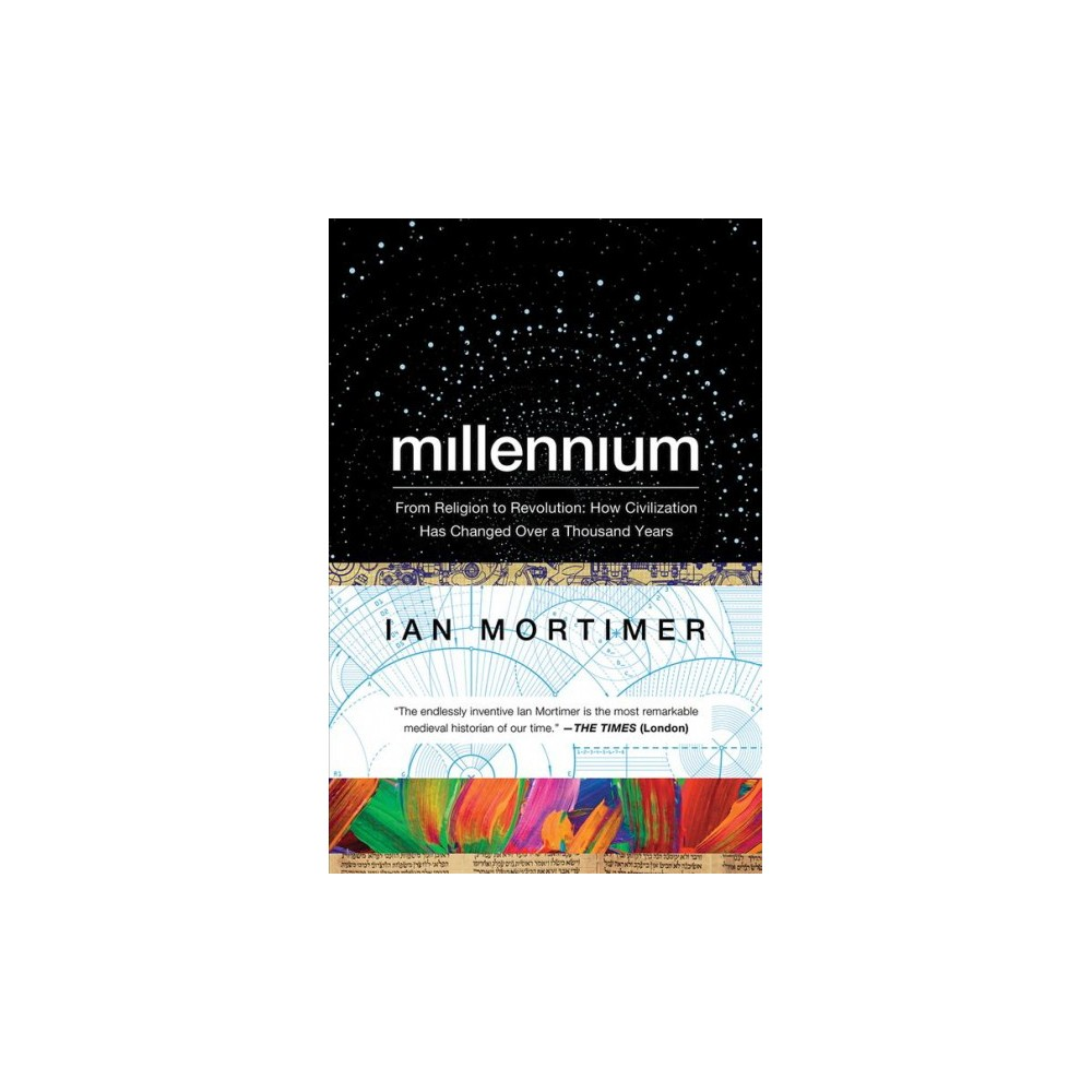 Millennium : From Religion to Revolution: How Civilization Has Changed over a Thousand Years (Reprint)