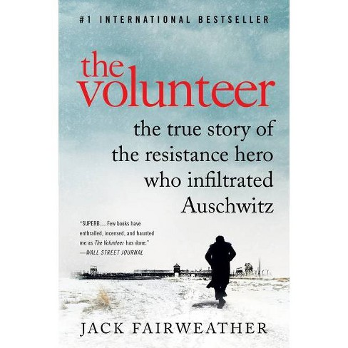 The Volunteer - by  Jack Fairweather (Paperback) - image 1 of 1