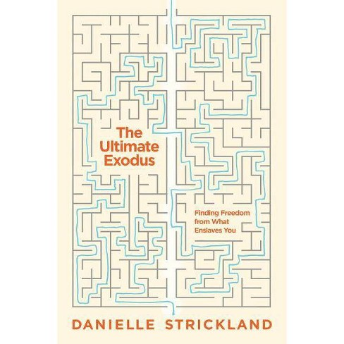 The Ultimate Exodus - by  Danielle Strickland (Paperback) - image 1 of 1