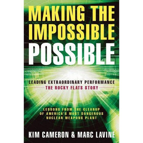 Making the Impossible Possible - by  Kim S Cameron & Marc Lavine (Paperback) - image 1 of 1