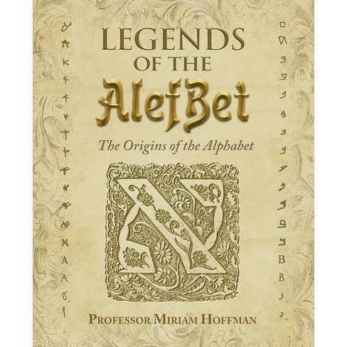 Legends of the AlefBet - by  Miriam Hoffman (Paperback) - image 1 of 1