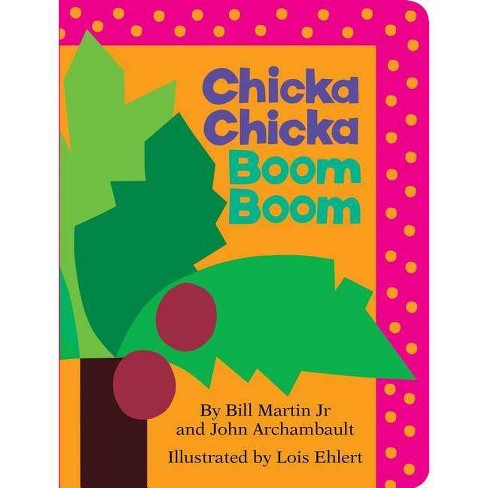 Chicka Chicka Boom Boom - by Bill Martin (Board Book) - image 1 of 1