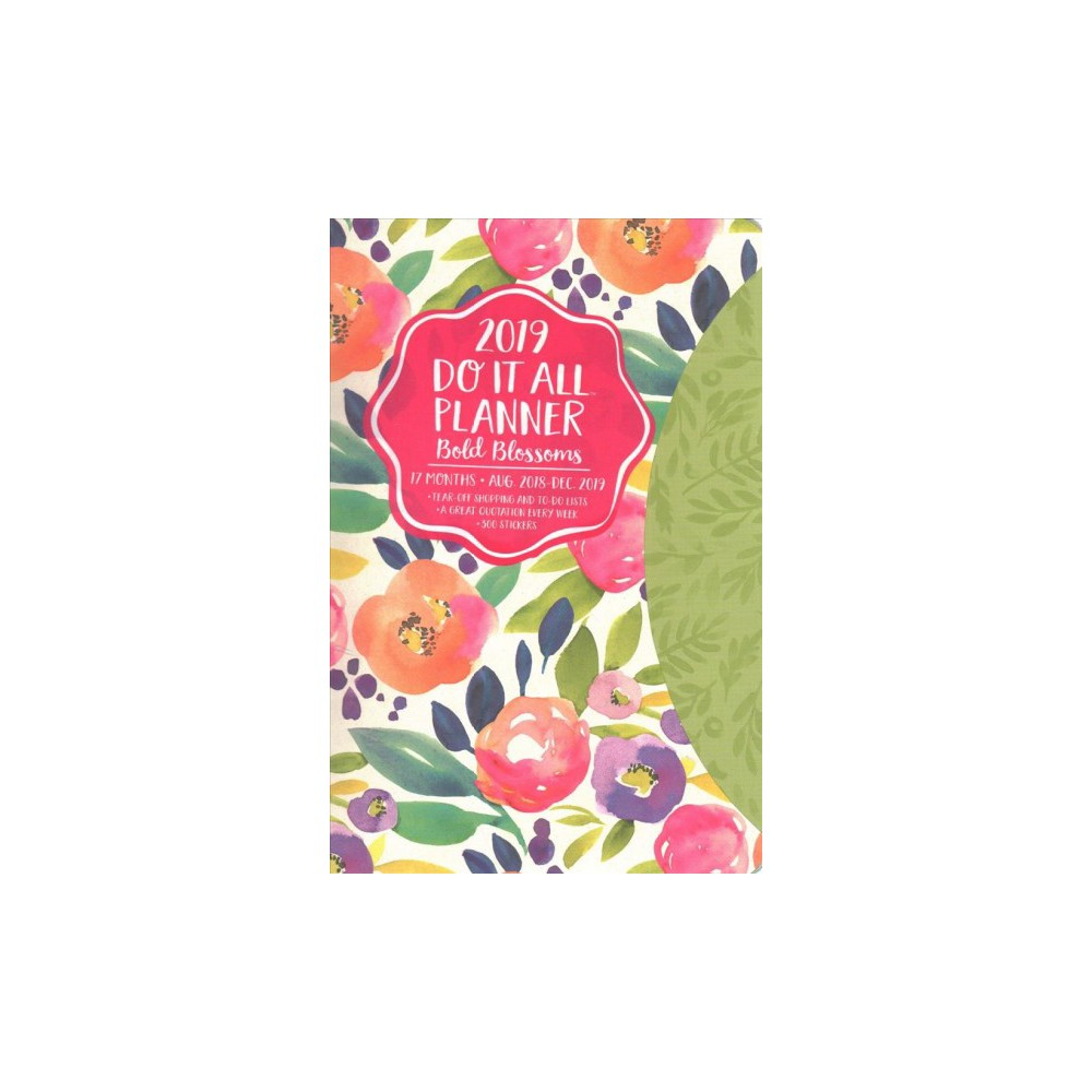Bold Blossoms Do It All 2018-2019 17-Month Calendar - (Paperback)