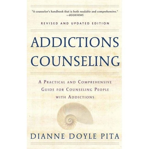 Addictions Counseling - 2 Edition by  Diane Doyle Pita (Paperback) - image 1 of 1