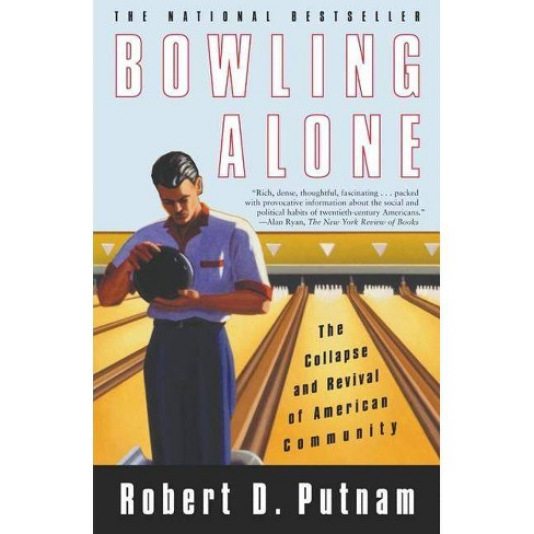 Bowling Alone -  2by  Robert D Putnam (Paperback) - image 1 of 1