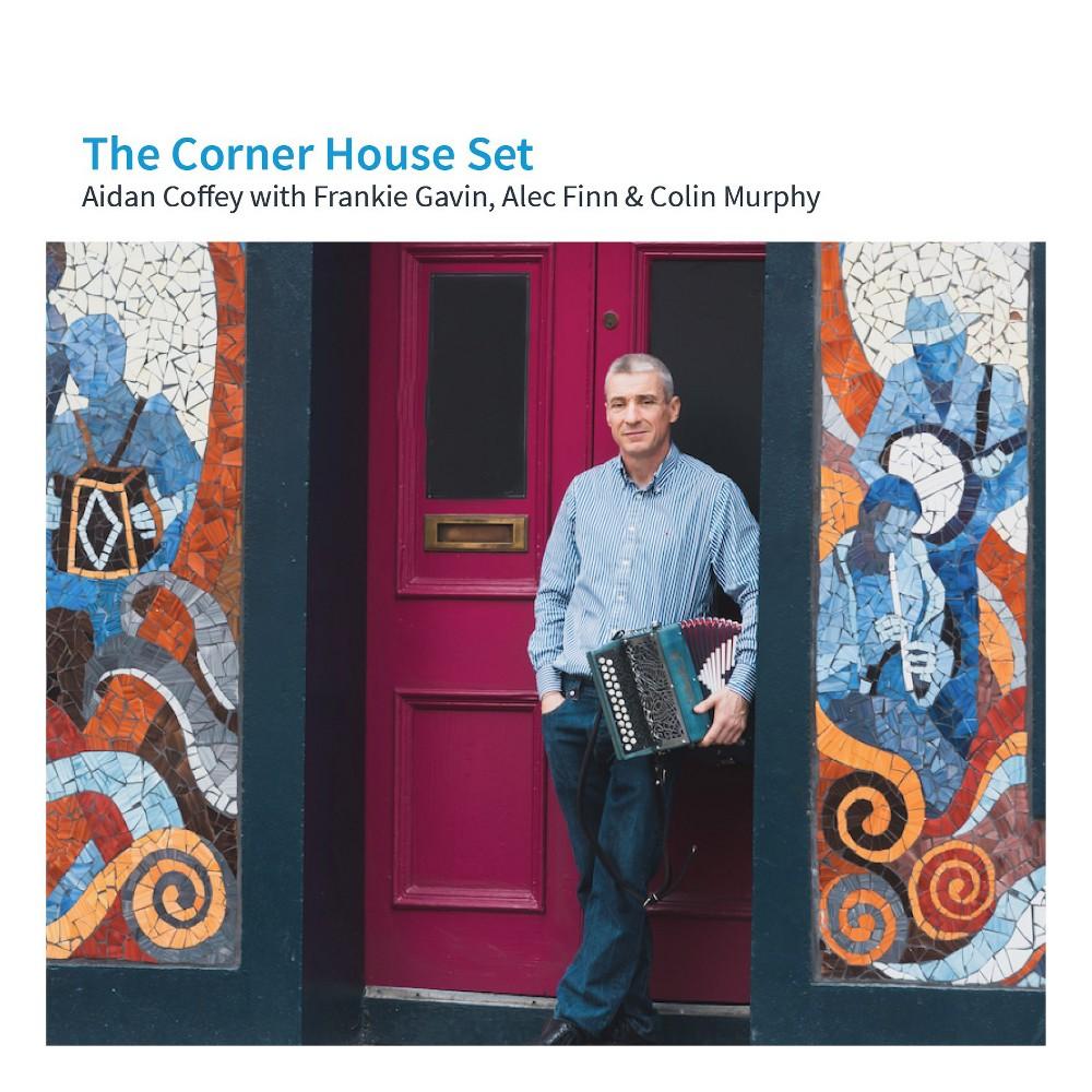 Aidan Coffey - Corner House Set (CD)