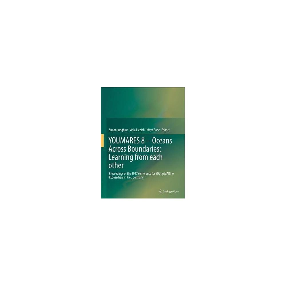 Youmares - Oceans Across Boundaries : Learning from Each Other: Proceedings of the 2017 Conference for