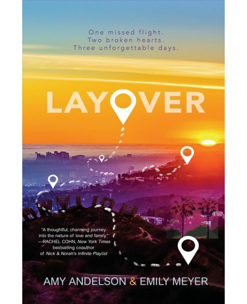 Layover -  by Amy Andelson & Emily Meyer (Hardcover) - image 1 of 1