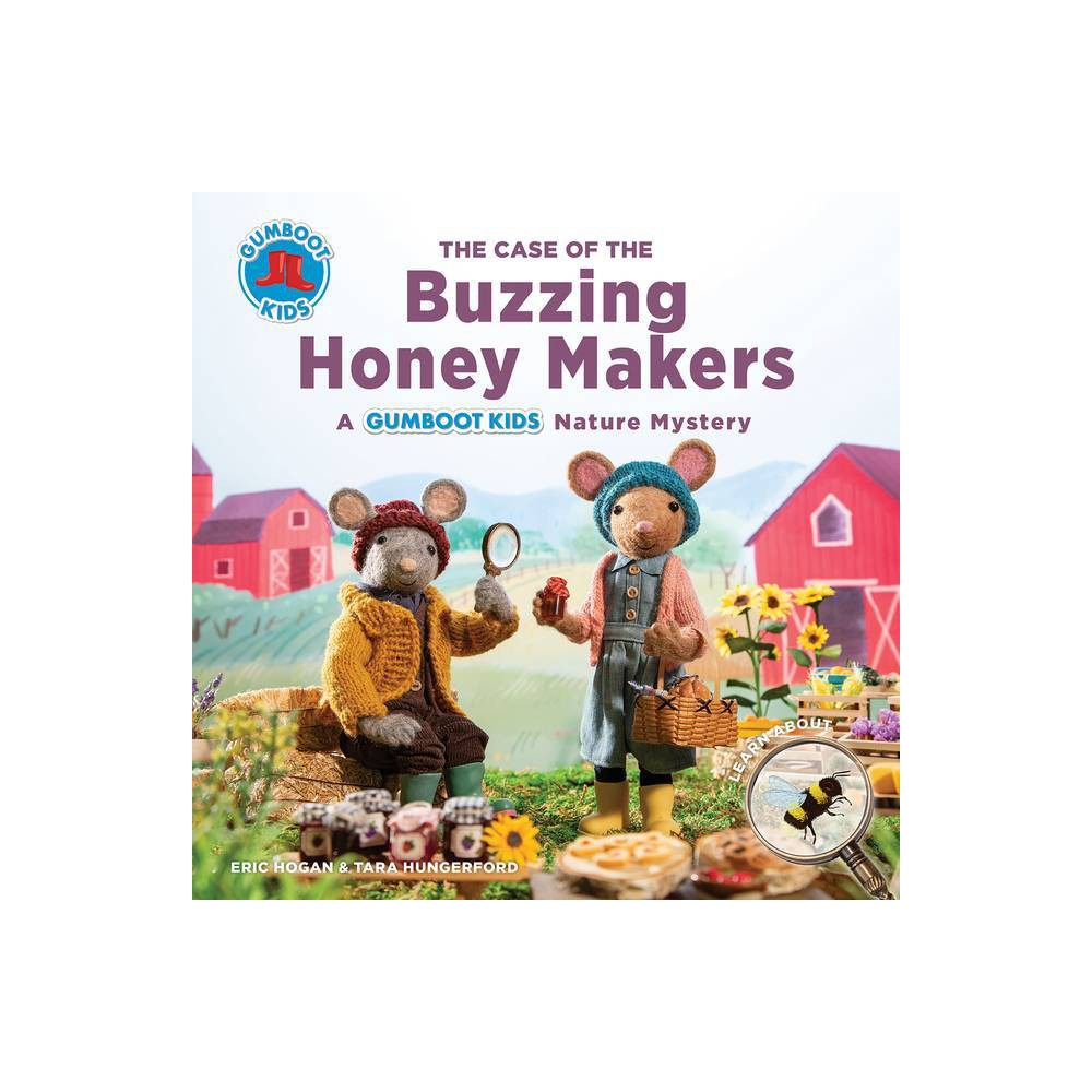 The Case Of The Buzzing Honey Makers Gumboot Kids By Eric Hogan Tara Hungerford Paperback